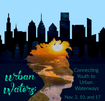 Photo of Dive Into Our Urban Waters Webinar Series!